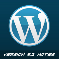 Preview for WordPress 3.2: What You Need to Know