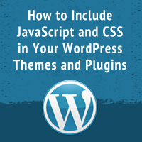 Link toHow to include javascript and css in your wordpress themes and plugins