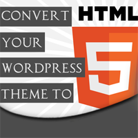 Preview for Convert Your WordPress Theme to HTML5