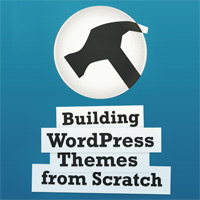 Link toBuilding wordpress themes from scratch: a new book from one of our wptuts+ authors