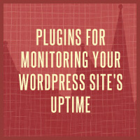 Link toPlugins for monitoring your wordpress site's uptime
