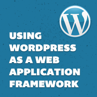 Link toUsing wordpress as a web application framework